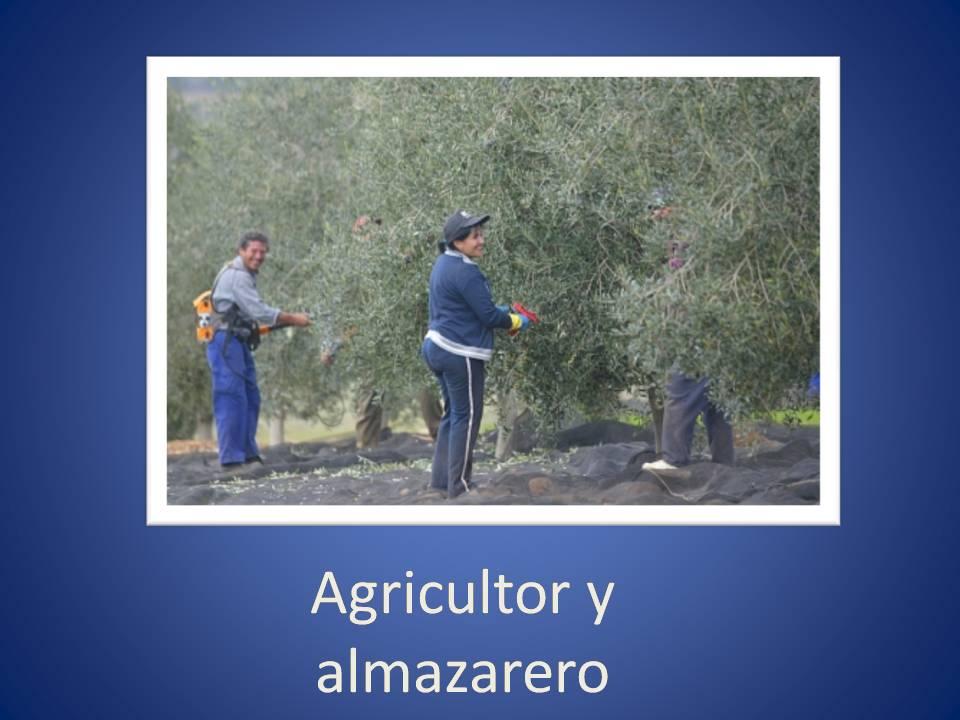 Agricultor y Almazarero